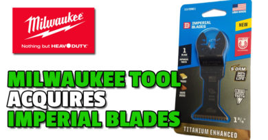 Milwaukee Tool buys Imperial Blades